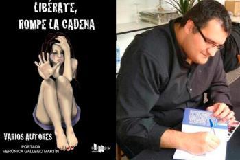 """Hablamos con el escritor David López Rodríguez, que nos presenta """"Libérate, rompe la cadena"""", una antología de relatos para concienciar contra todo tipo de violencia."""